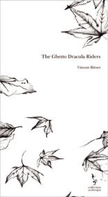 The Ghetto Dracula Riders
