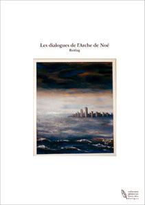 Les dialogues de l'Arche de Noé