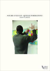 SOURD AVEUGLE : QUELLE FORMATION?
