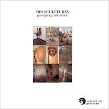 DES SCULPTURES