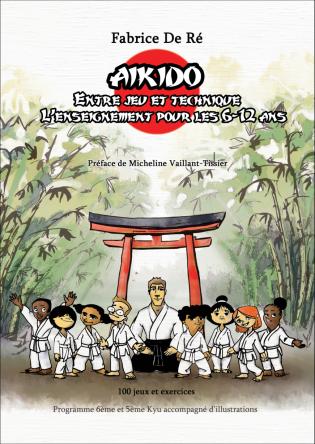 Aïkido - Entre jeu et technique