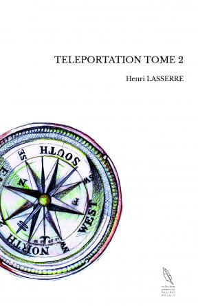 TELEPORTATION TOME 2