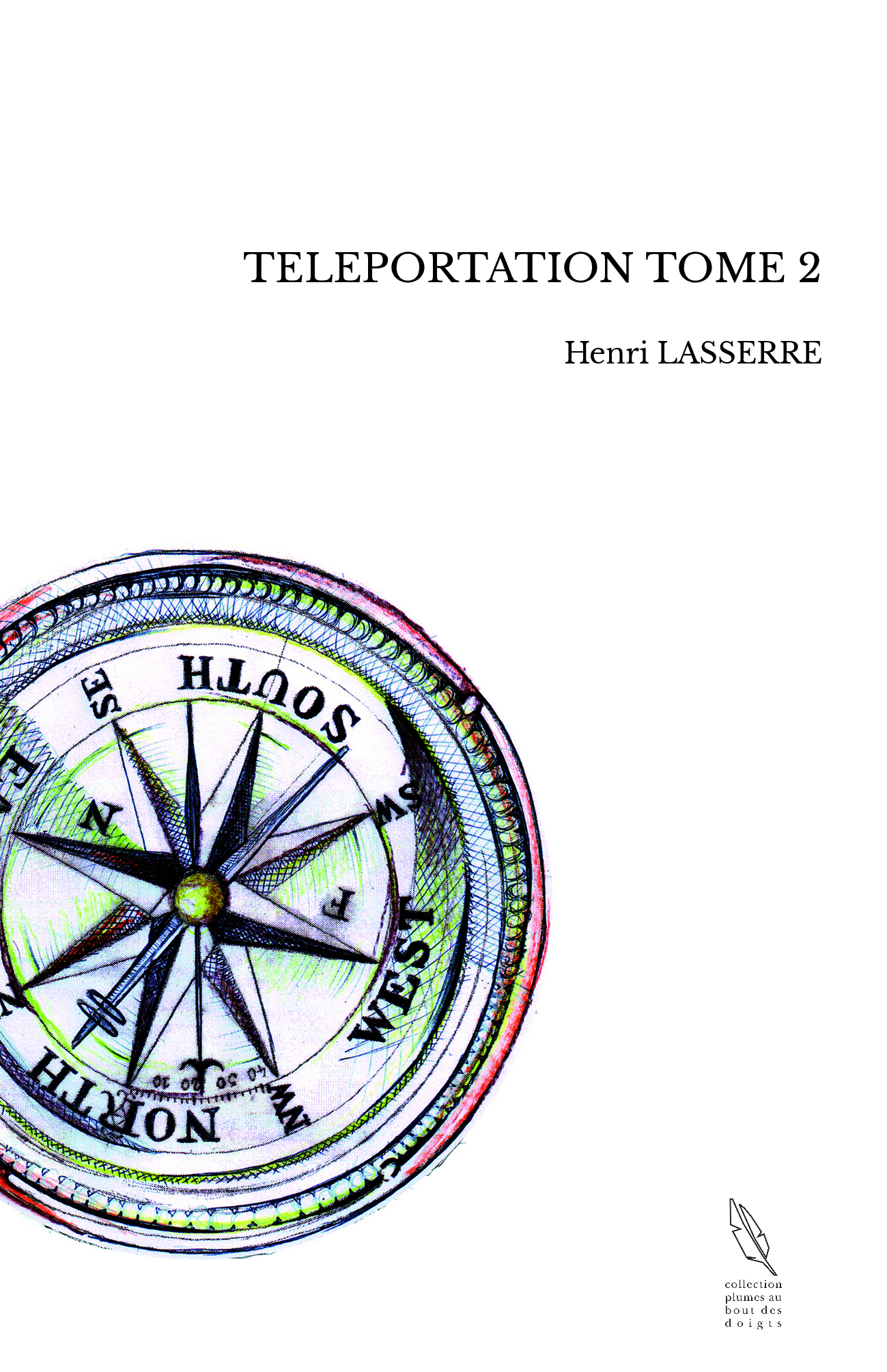 TELEPORTATION TOME 2