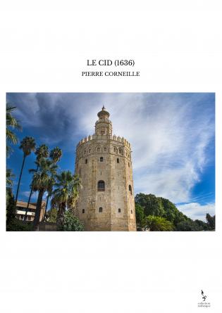 LE CID (1636)