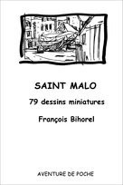 SAINT MALO - 79 dessins miniatures