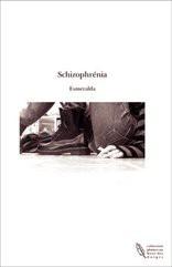 Schizophrénia