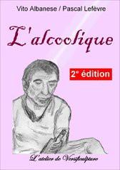 L'alcoolique 2e édition