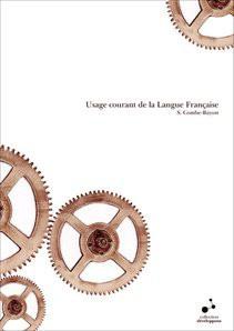 Usage courant de la Langue Française
