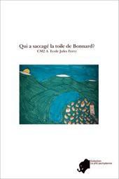 Qui a saccagé la toile de Bonnard?