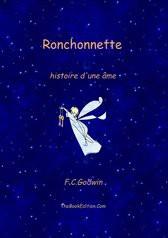 Ronchonnette, l'histoire d'une âme