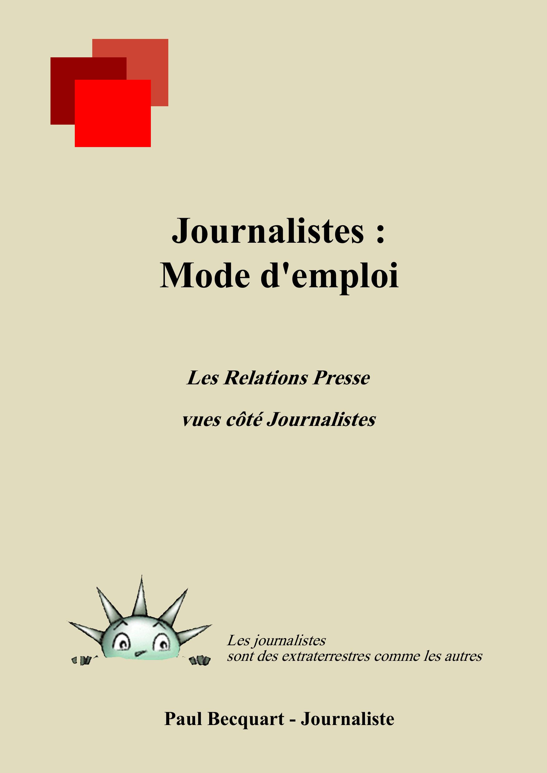 Journalistes : Mode d'emploi