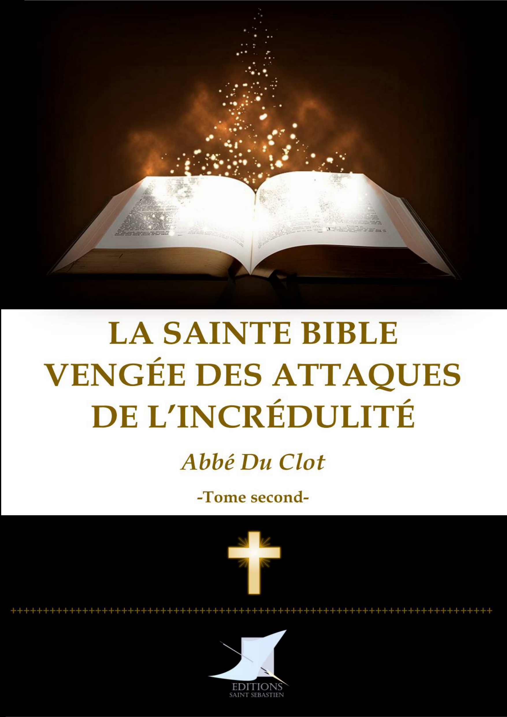 La Sainte Bible vengée (Tome second)
