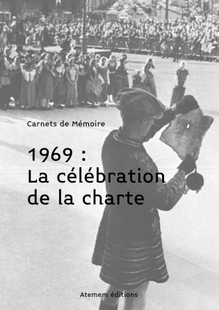 1969, la célébration de la Charte