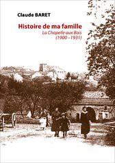 Histoire de ma Famille 1900 - 1931