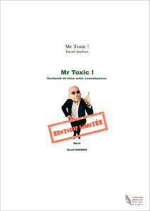 Mr Toxic !