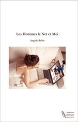 Les Hommes le Net et Moi