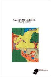 SAMEDI MEURTRIER