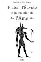 Platon, l'Egypte, la question de l'Ame