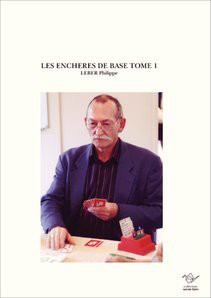 LES ENCHERES DE BASE TOME 1