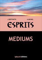 ESPRITS TOME 1 MEDIUMS