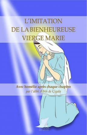 L'imitation de la Bse Vierge Marie