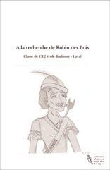 A la recherche de Robin des Bois