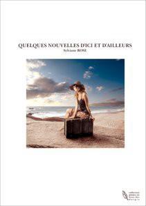 QUELQUES NOUVELLES D'ICI ET D'AILLEURS