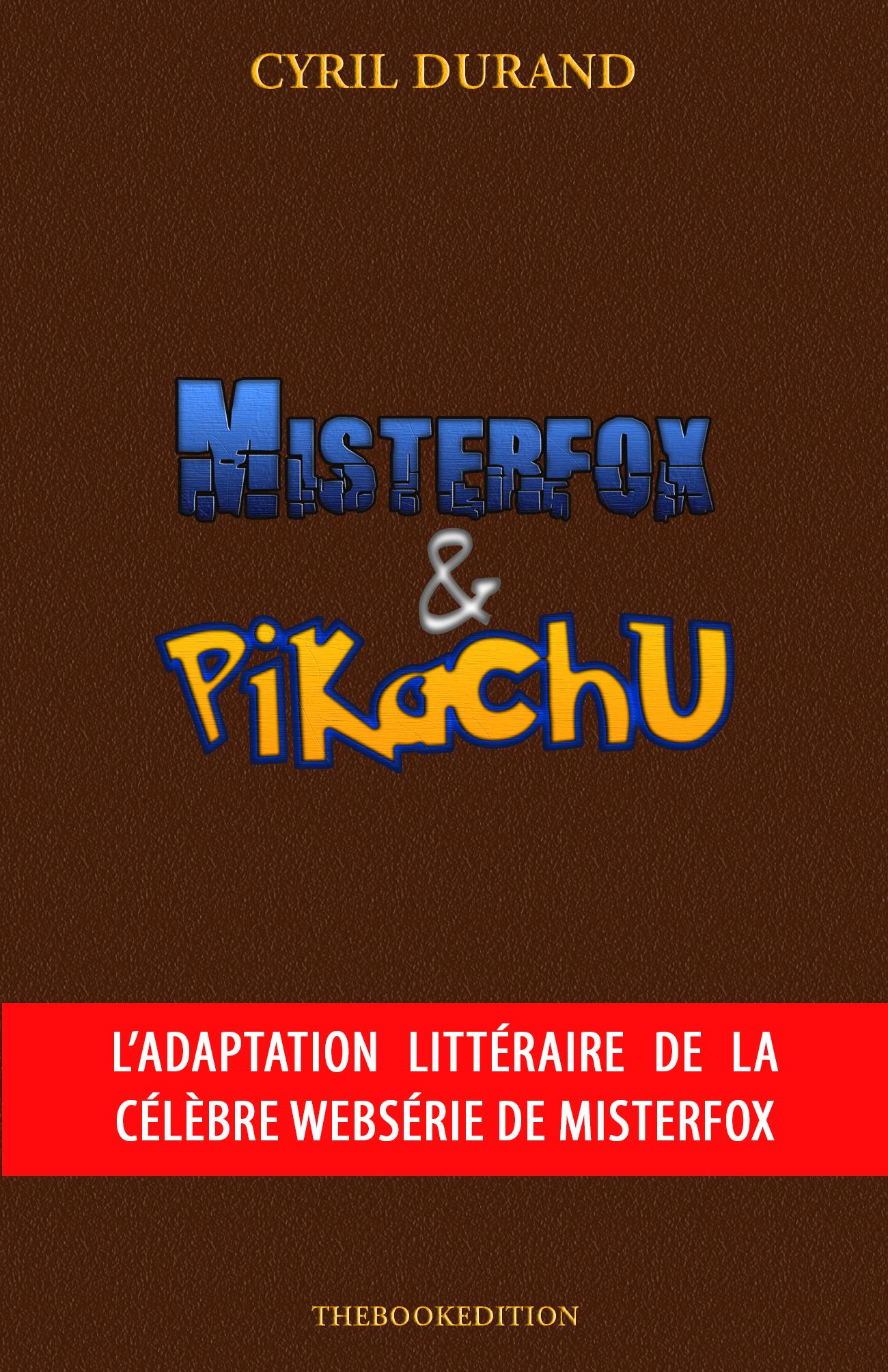 Misterfox & Pikachu