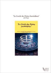 """""""Le Cercle des Poètes Surréalistes"""""""