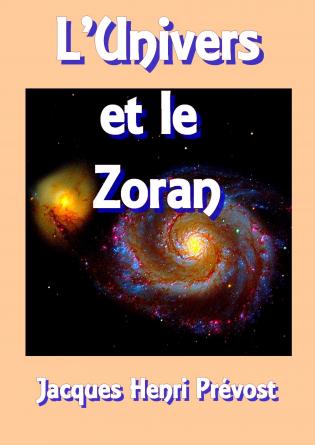 L'Univers et le Zoran