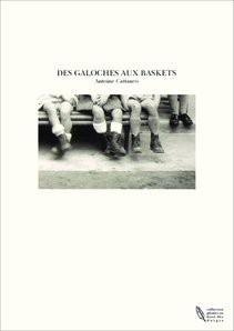 DES GALOCHES AUX BASKETS