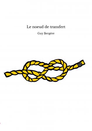 Le noeud de transfert