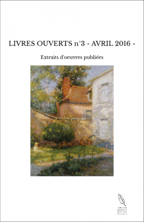 LIVRES OUVERTS n°3 - AVRIL 2016 -
