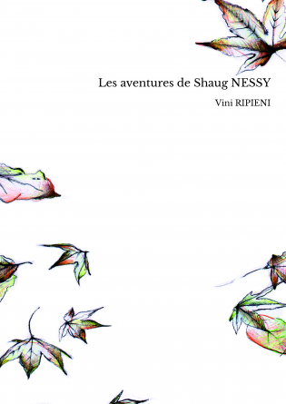 Les aventures de Shaug NESSY