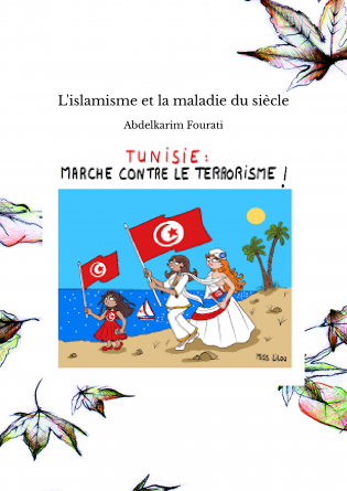 L'islamisme et la maladie du siècle