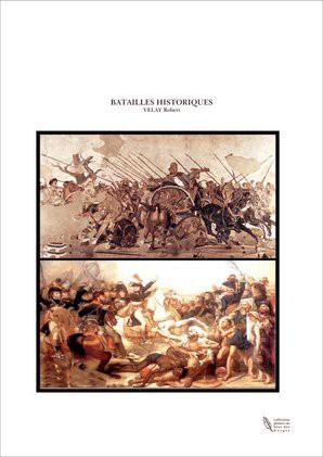 BATAILLES HISTORIQUES