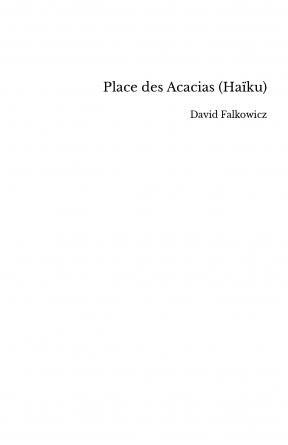 Place des Acacias (Haïku)
