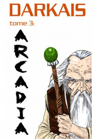 Darkaïs 3: Arcadia