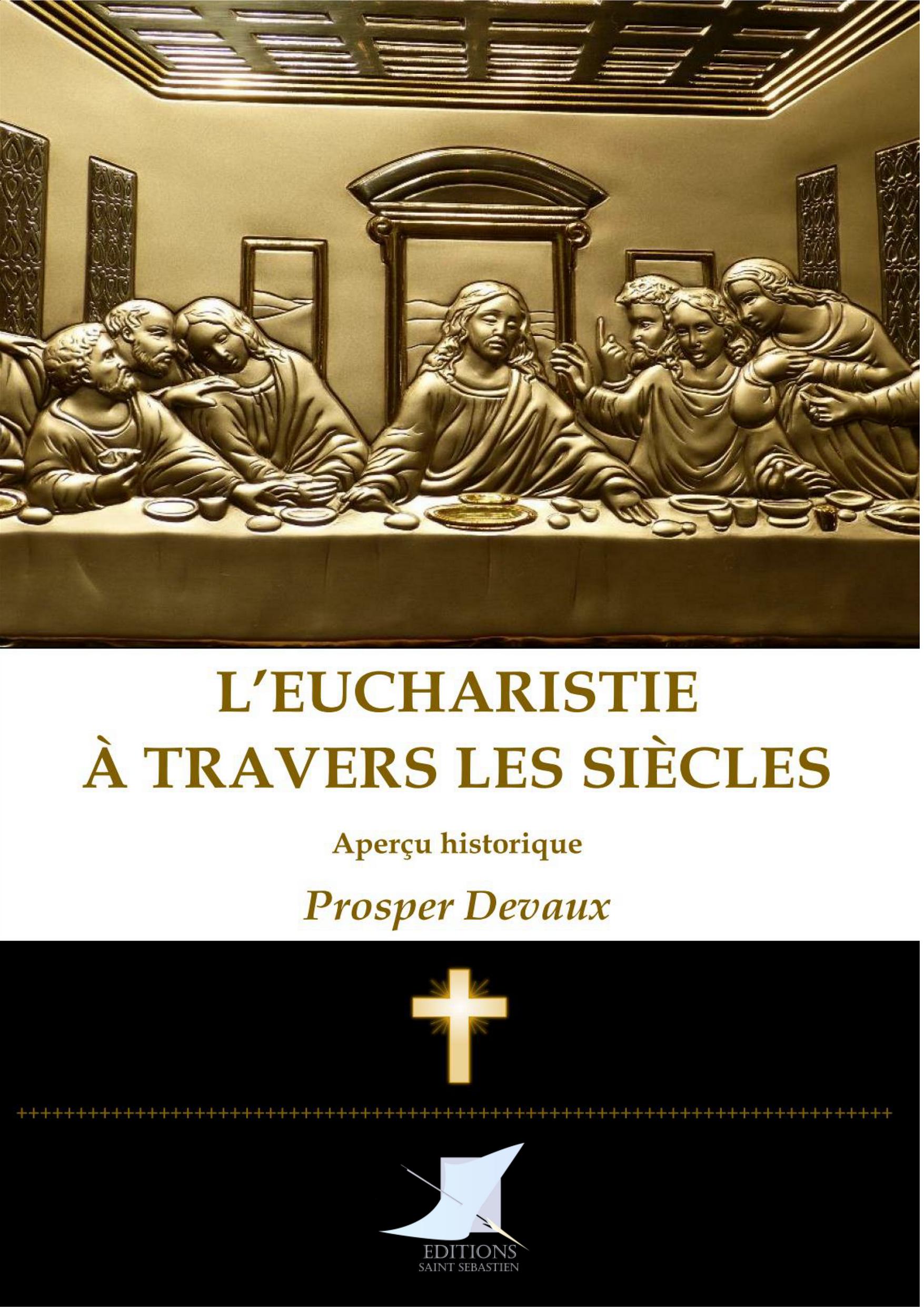 L'Eucharistie à travers les siècles