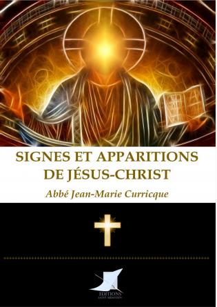 Signes et apparitions de Jésus-Christ