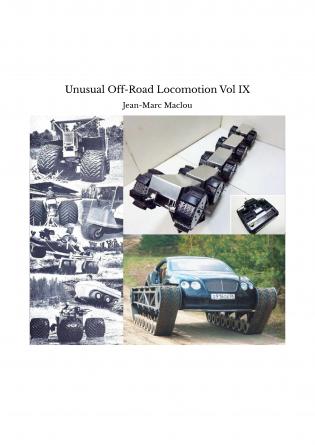 Unusual Off-Road Locomotion Vol IX