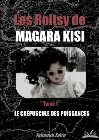 Les Roitsy de Magara Kisi - Tome 1