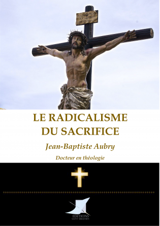 Le radicalisme du sacrifice
