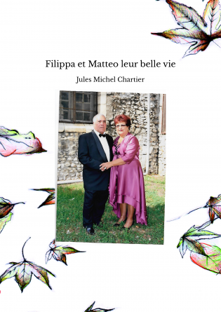 Filippa et Matteo leur belle vie