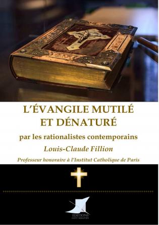 L'Évangile mutilé et dénaturé