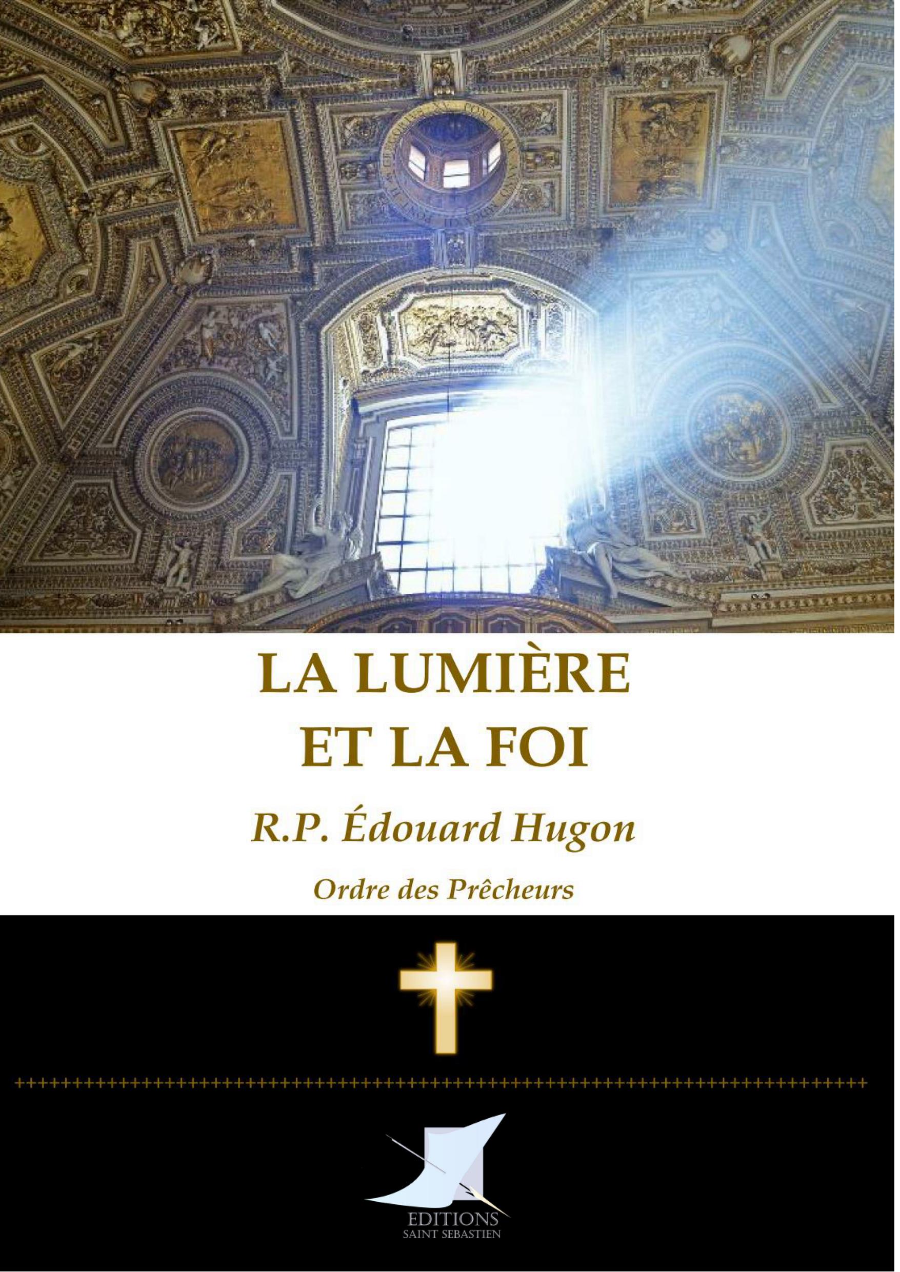 La lumière et la foi