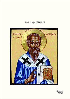 La vie de saint AMBROISE