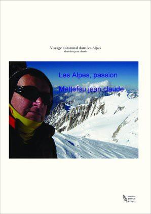 Voyage automnal dans les Alpes