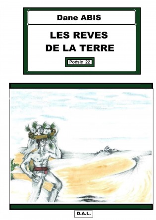 LES REVES DE LA TERRE