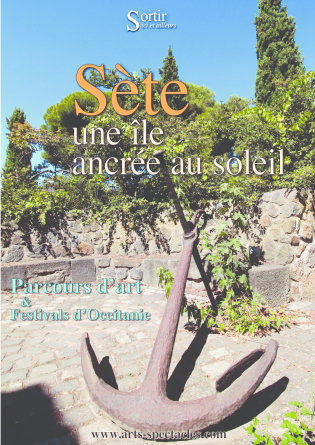 Sète, une île ancrée au soleil
